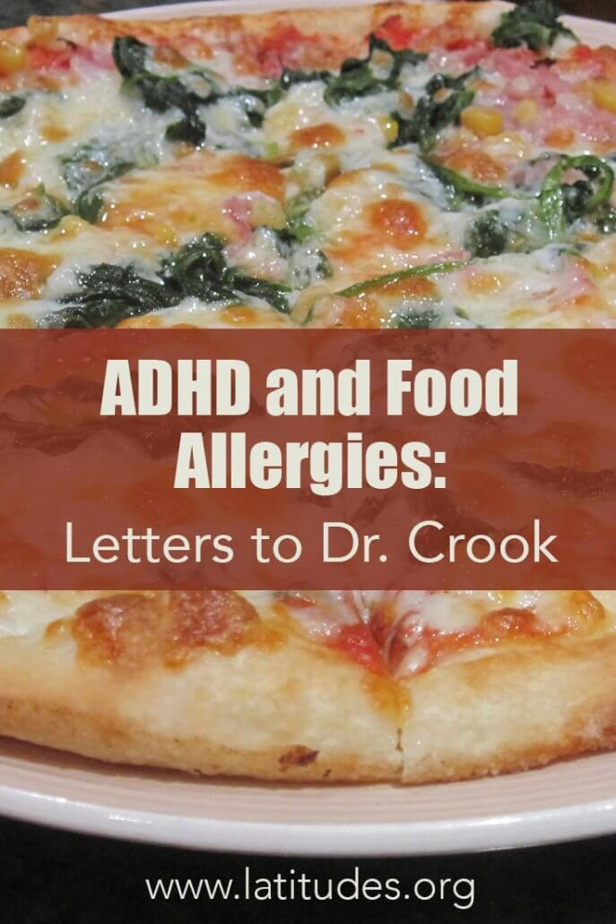 ADHD and Food Allergies Letters to Dr. Crook