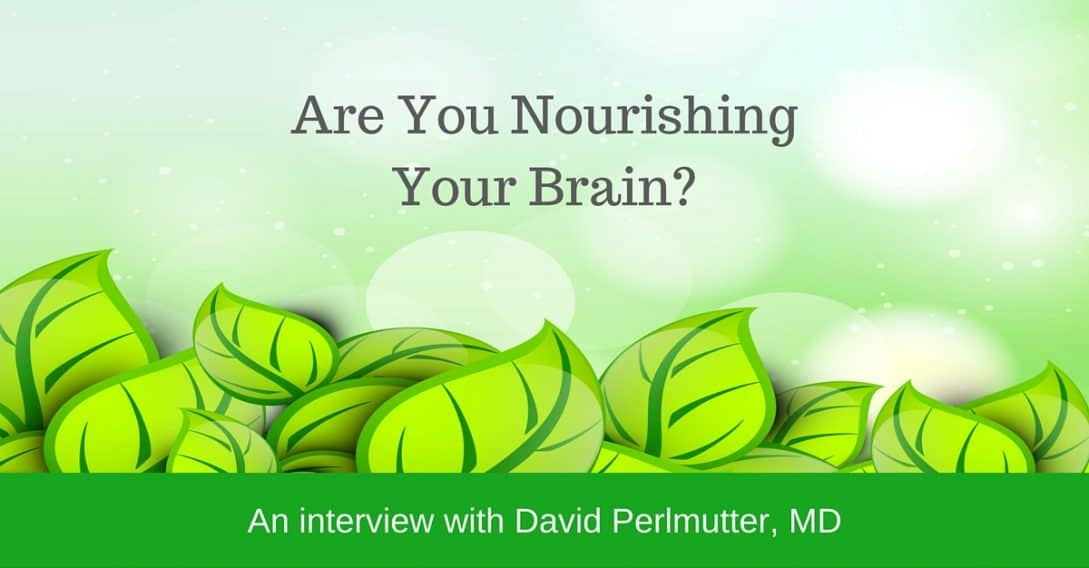 Are you nourishing your brain