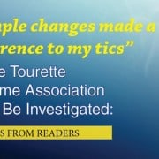 Catch up on comments to our series on the tourette syndrome association