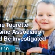 Why the tourette syndrome association should be investigated: part 8