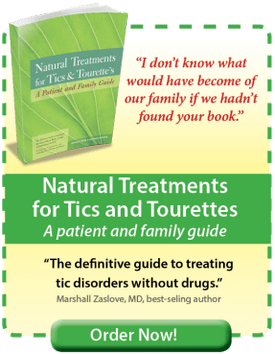 Helpful Book - Natural Treatments for Tics, Tourette's, and Tourette Syndrome - A Patient and Family Guide