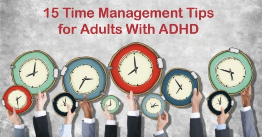 15 Time Management Tips for adults with ADHD (premium)