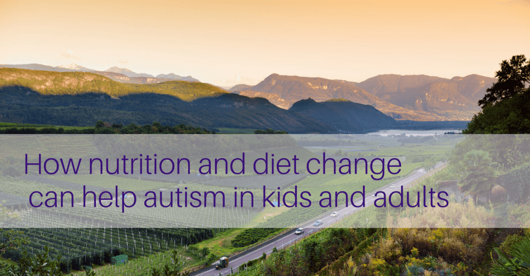 How nutrition and diet change can improve autism