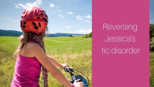 reversing jessicas tic disorder