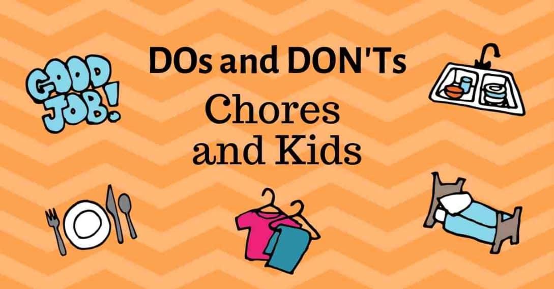 DOs and DON'Ts Chores Kids